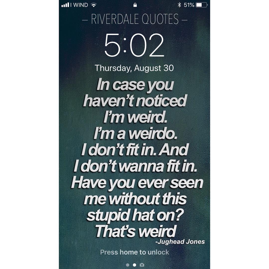 Free Download Jugheadquote Pictures Jestpiccom 1080x1080 For Your Desktop Mobile Tablet Explore 17 Riverdale Quotes Wallpapers Riverdale Quotes Wallpapers Riverdale Wallpapers Wallpaper Quotes