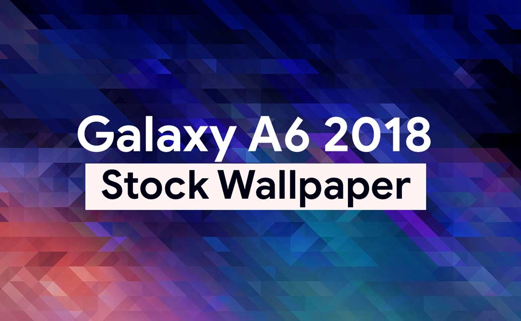 Free Download Download Galaxy A6 2018 Stock Wallpapers 1036x638 For Your Desktop Mobile Tablet Explore 35 Samsung Galaxy A6s Wallpapers Samsung Galaxy A6s Wallpapers Samsung Galaxy Wallpaper Samsung Galaxy Wallpapers