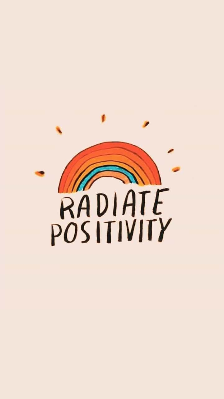 Radiate Positivity foundonweheartit wallpaper phonewallpaper 720x1280