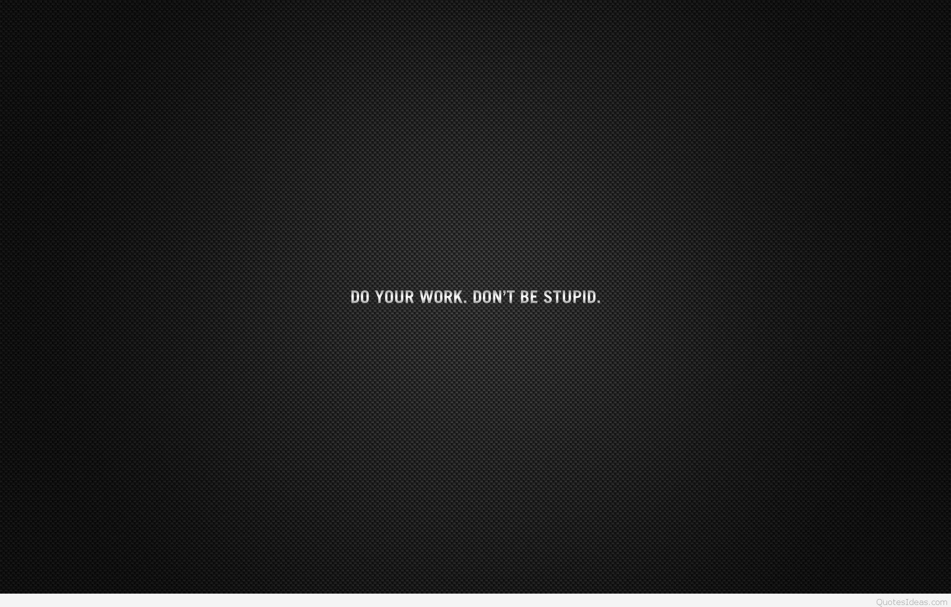 Work Quotes Desktop Wallpapers   Top Work Quotes Desktop 1920x1227